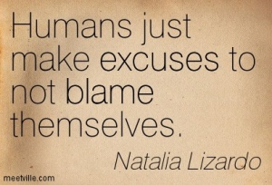Quotation-Natalia-Lizardo-blame-excuses-Meetville-Quotes-244863