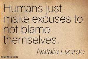 Quotation-Natalia-Lizardo-blame-excuses-Meetville-Quotes-244863